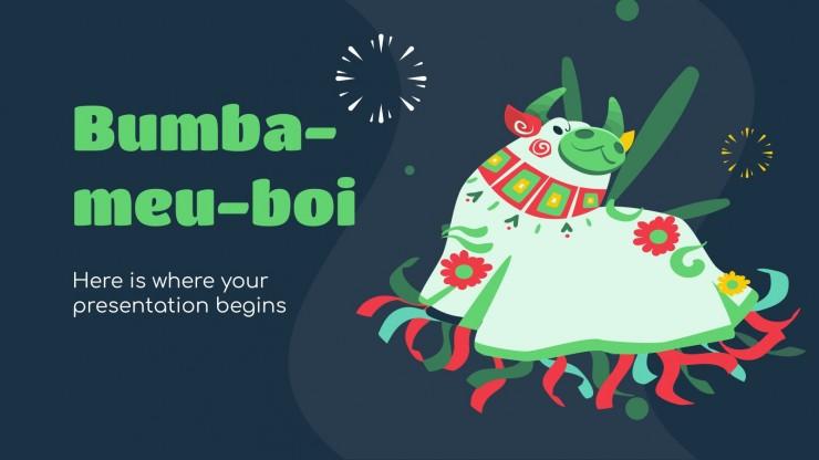 Bumba-meu-boi : Modèles de présentation