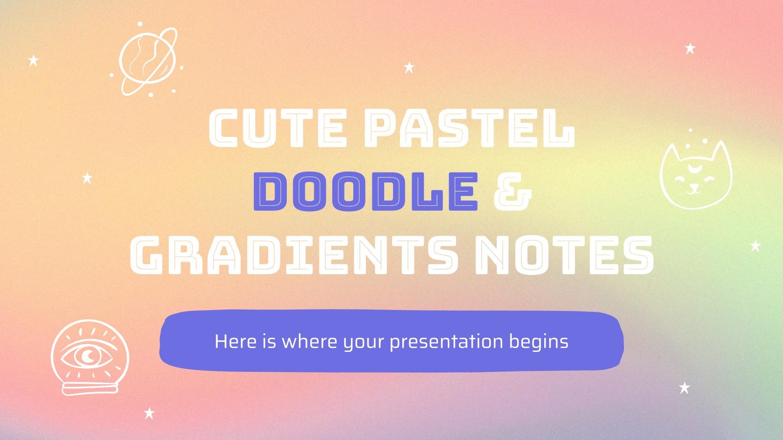 Cute Pastel Doodle & Gradients Notes presentation template
