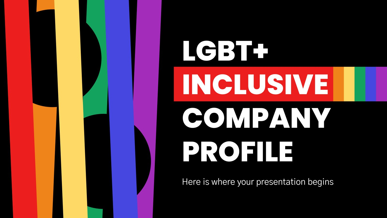 LGBT+ Inclusive Company Profile presentation template