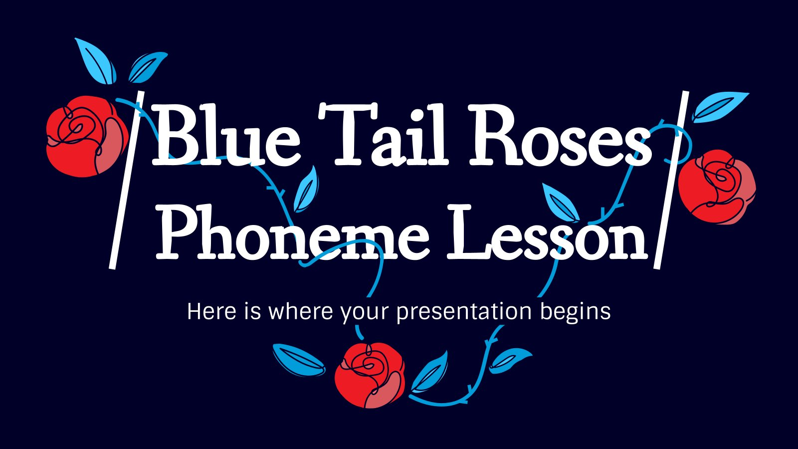 Blue Tail Roses Phoneme Lesson presentation template