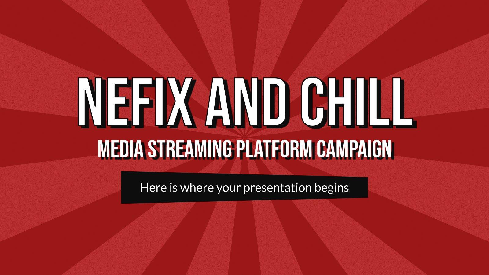 Modelo de apresentação Nefix e relax séries - Campanha da plataforma de streaming
