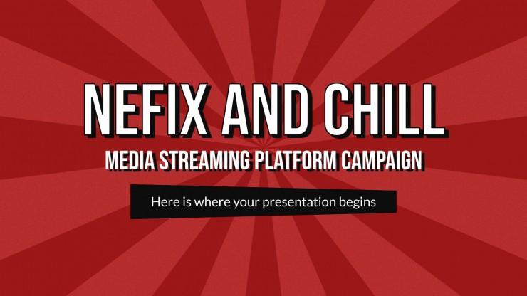 Plantilla de presentación Nefix y Chill - Campaña para plataforma de streaming de contenido