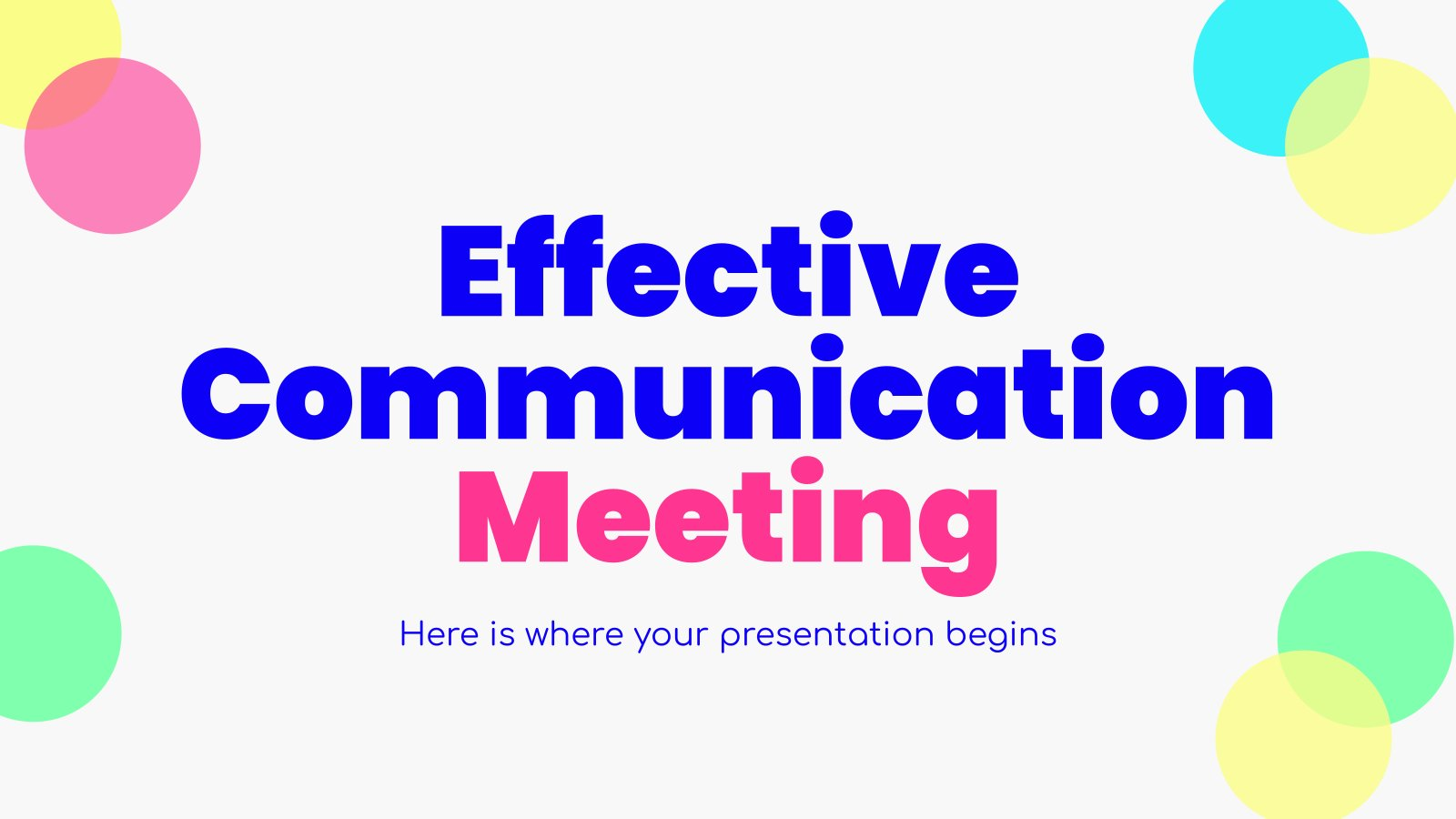 Effective Communications Meeting presentation template