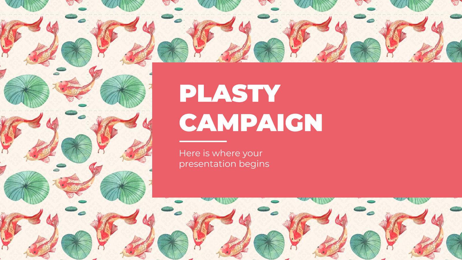 Plasty Campaign presentation template