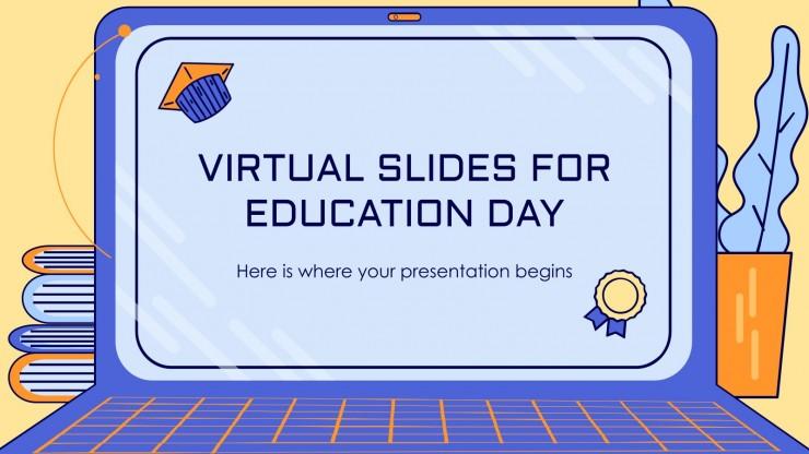 Diapositives virtuelles pour la Journée de l'éducation : Modèles de présentation