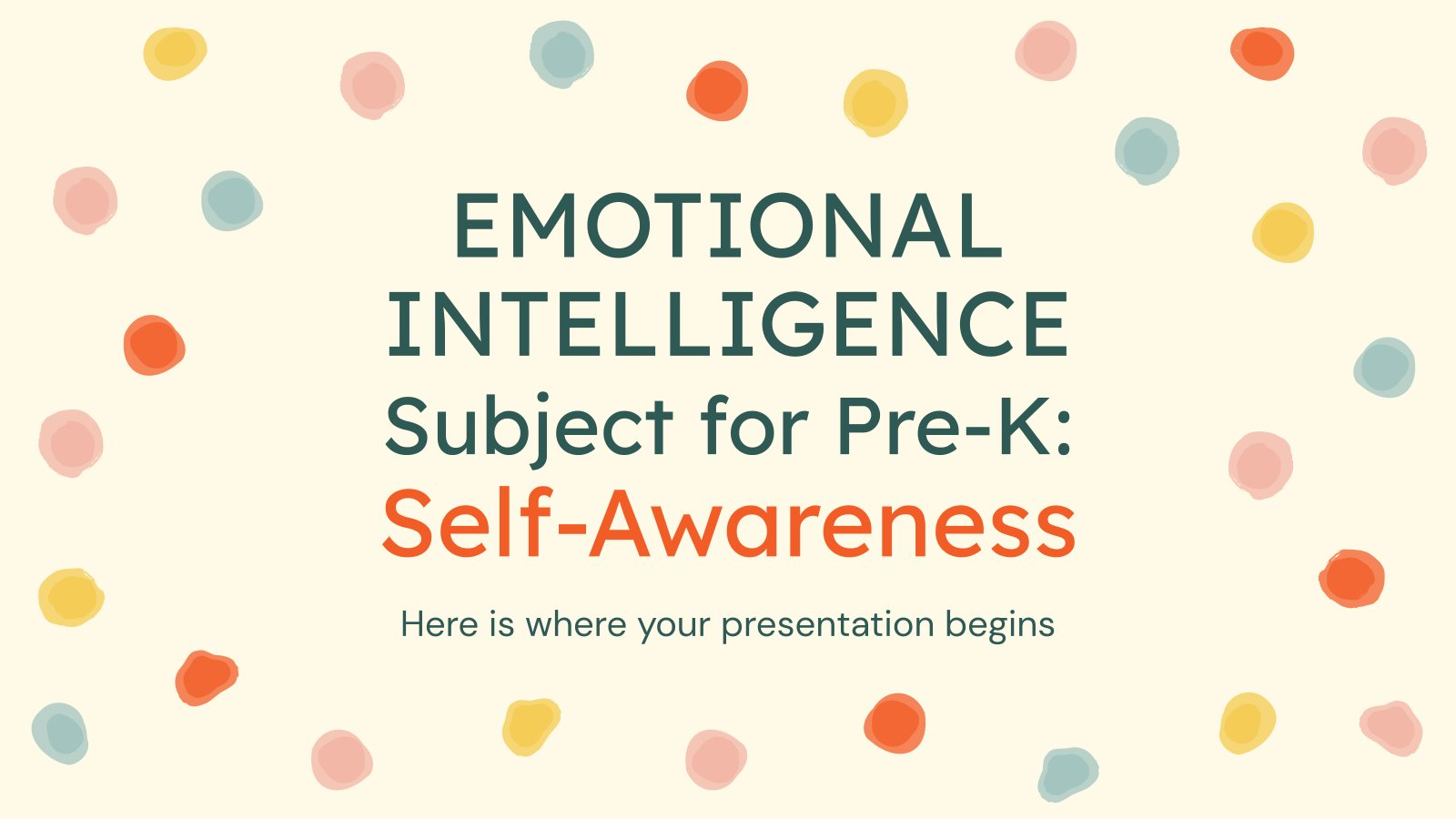 Emotional Intelligence Subject for Pre-K: Self-Awareness presentation template