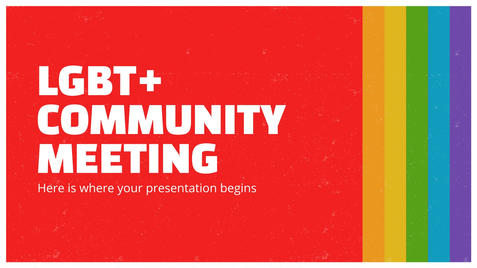 LGBT+ Community Meeting presentation template