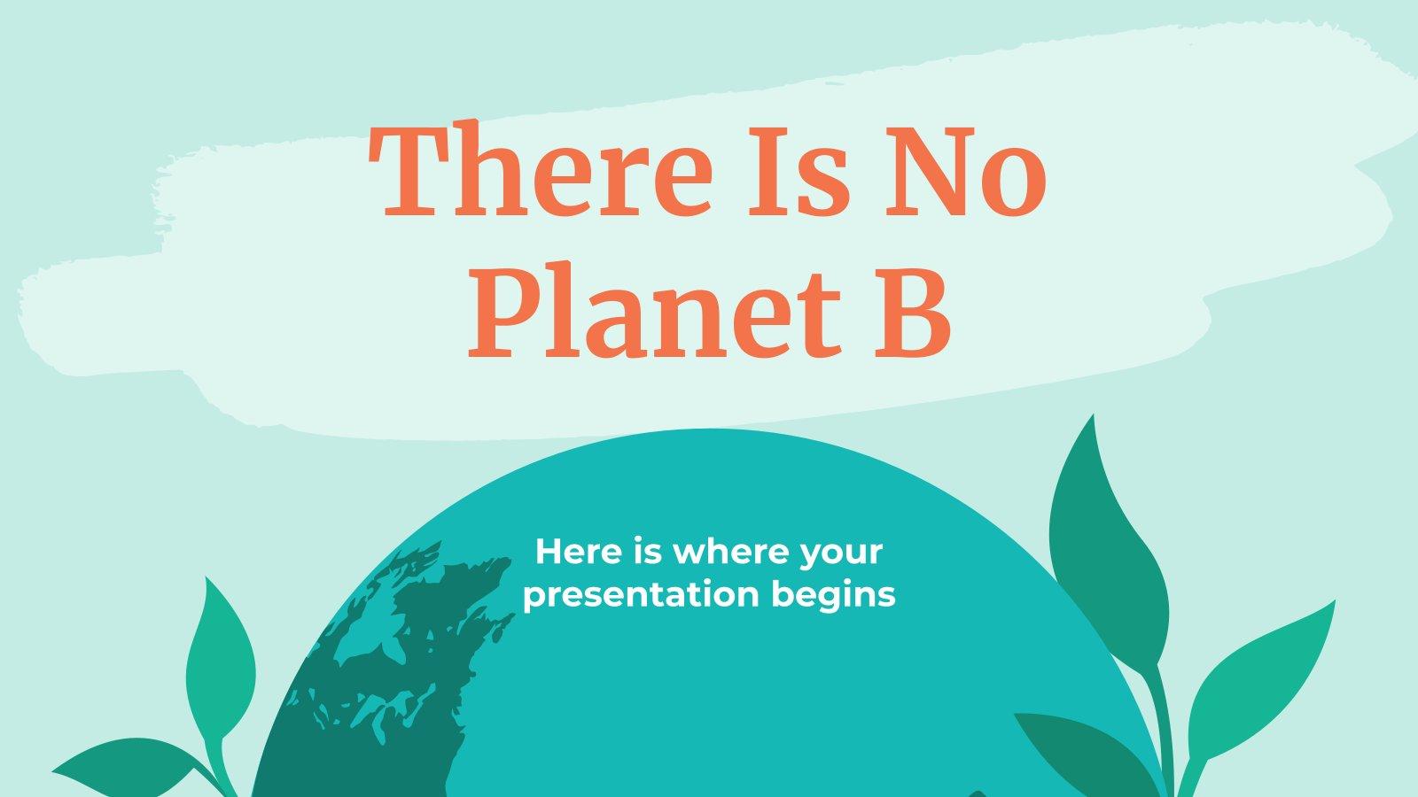 Es gibt keinen Planeten B Präsentationsvorlage