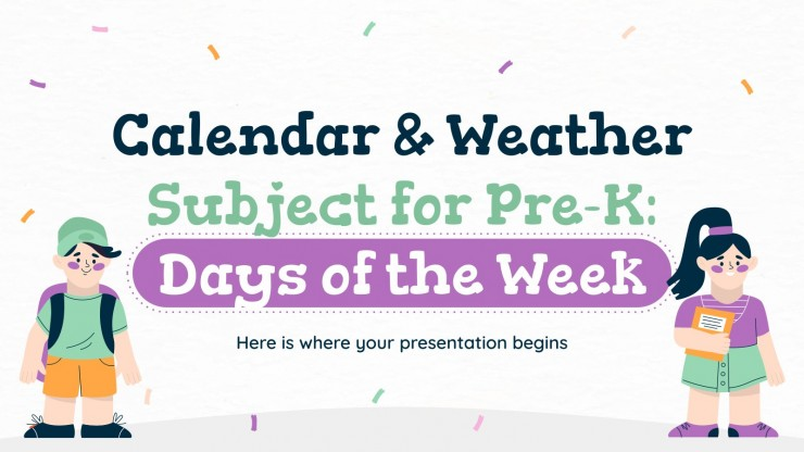 Calendar & Weather Subject for Pre-K: Days of the Week presentation template