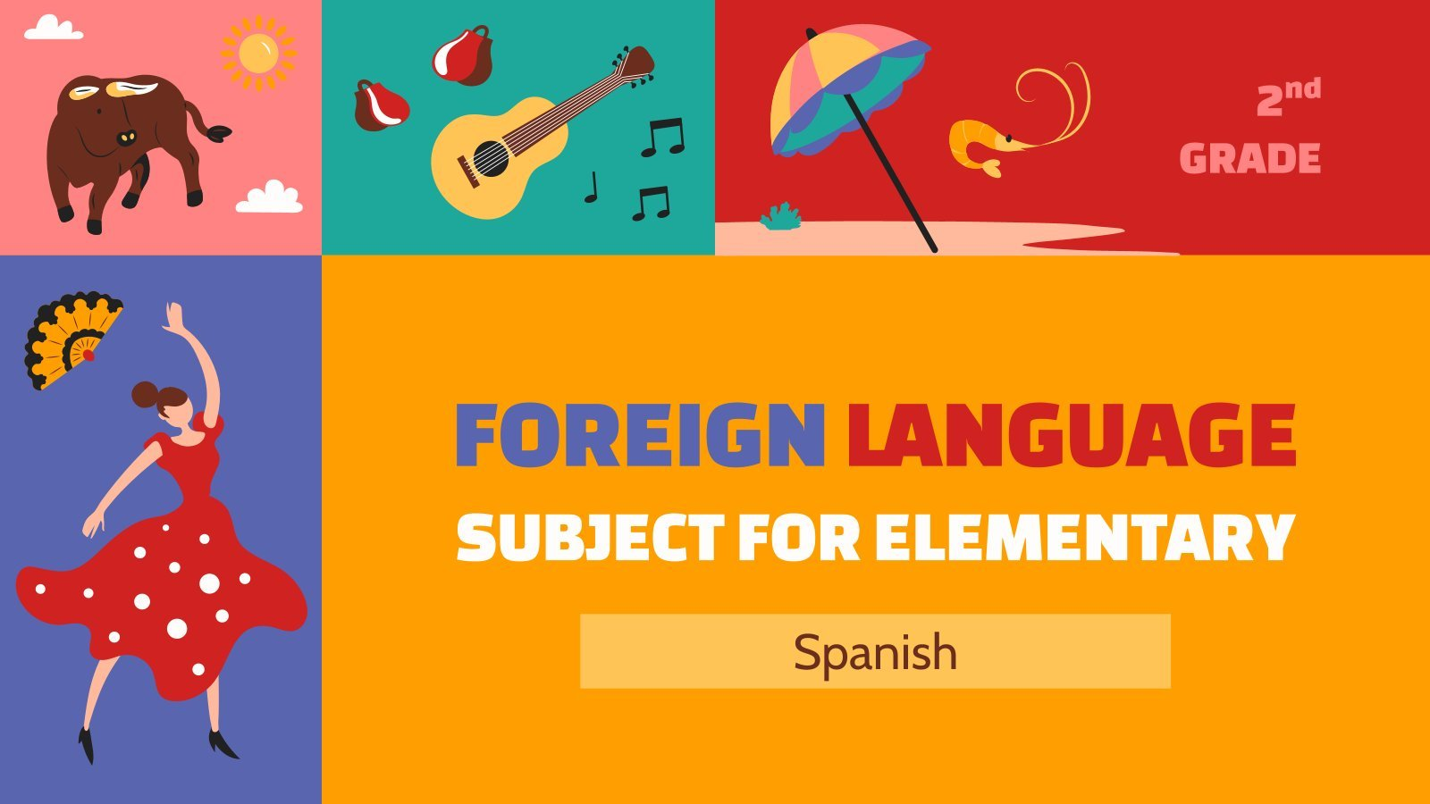Foreign Language Subject for Elementary - 2nd Grade: Spanish presentation template