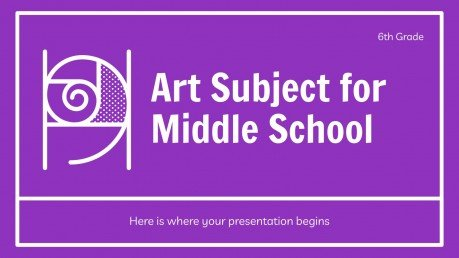 Art Subject for Middle School - 6th Grade: Drawing presentation template