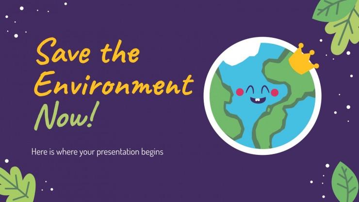 Rette die Umwelt jetzt! Präsentationsvorlage