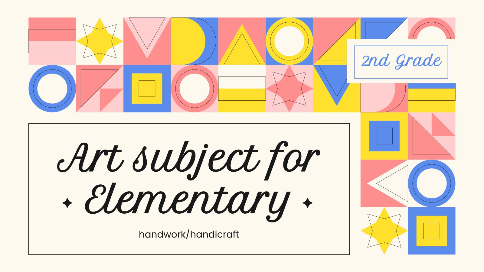 Art Subject for Elementary - 2nd Grade: Handwork/Handicraft presentation template