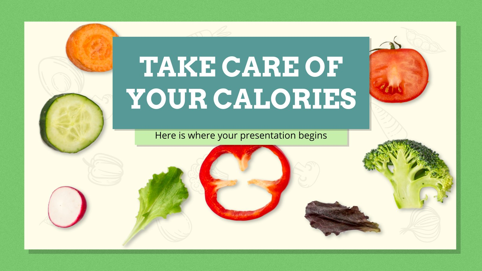 Take Care of Your Calories presentation template