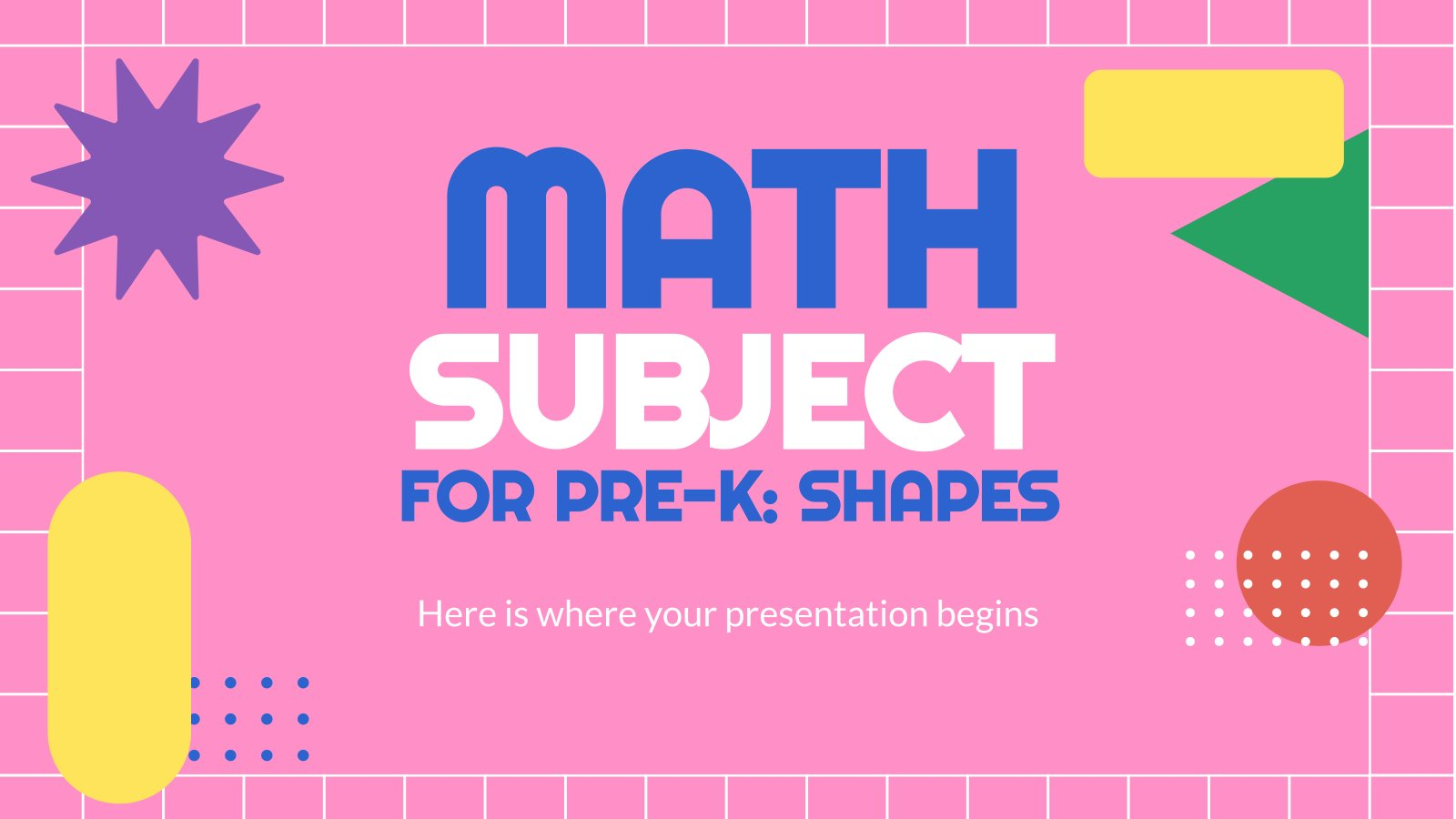 Math Subject for Pre-K: Shapes presentation template
