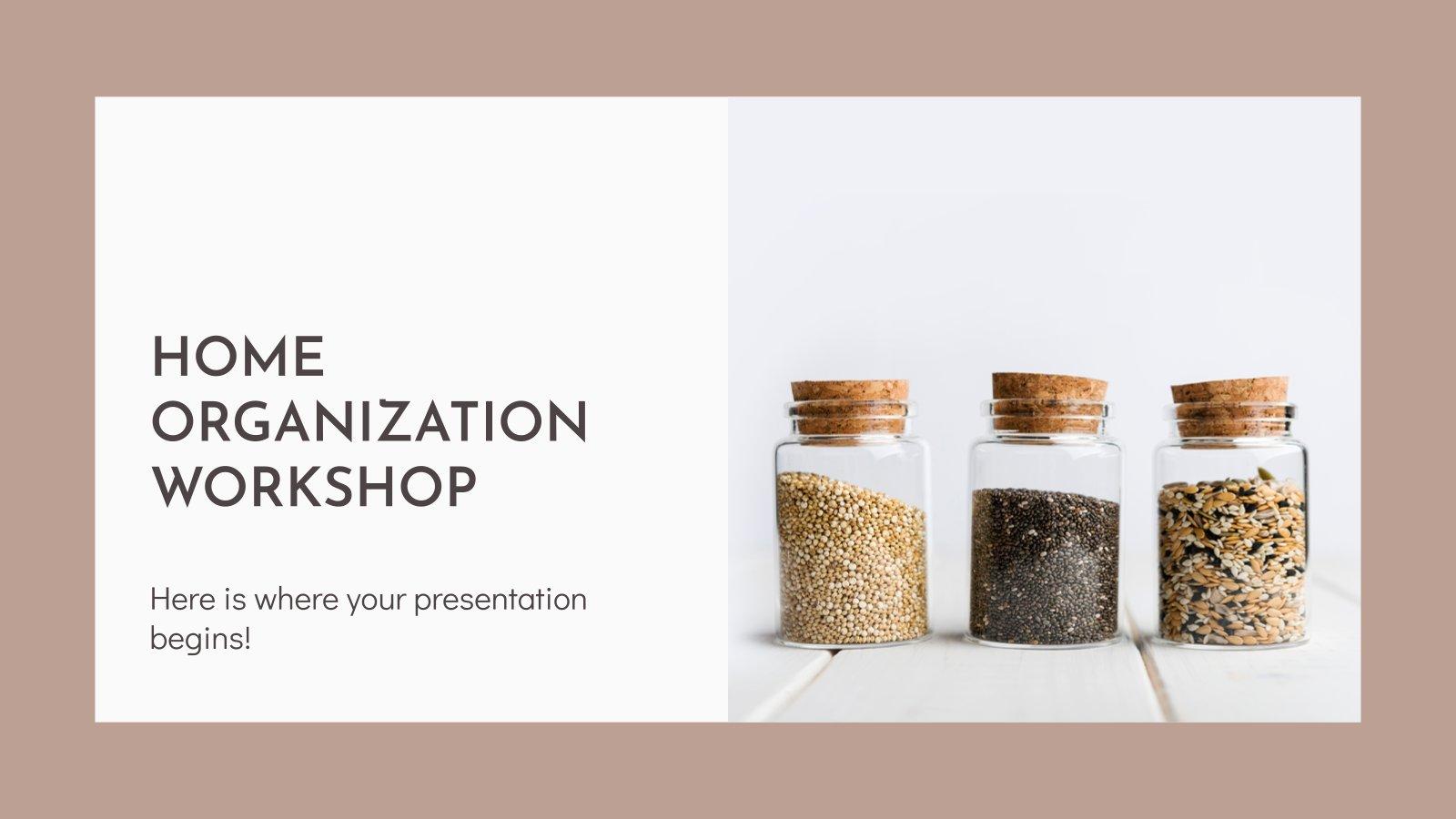 Atelier d'organisation à la maison : Modèles de présentation