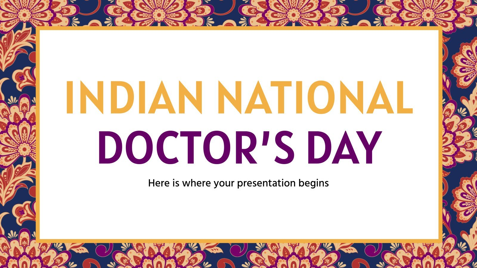 Indian National Doctor's Day presentation template
