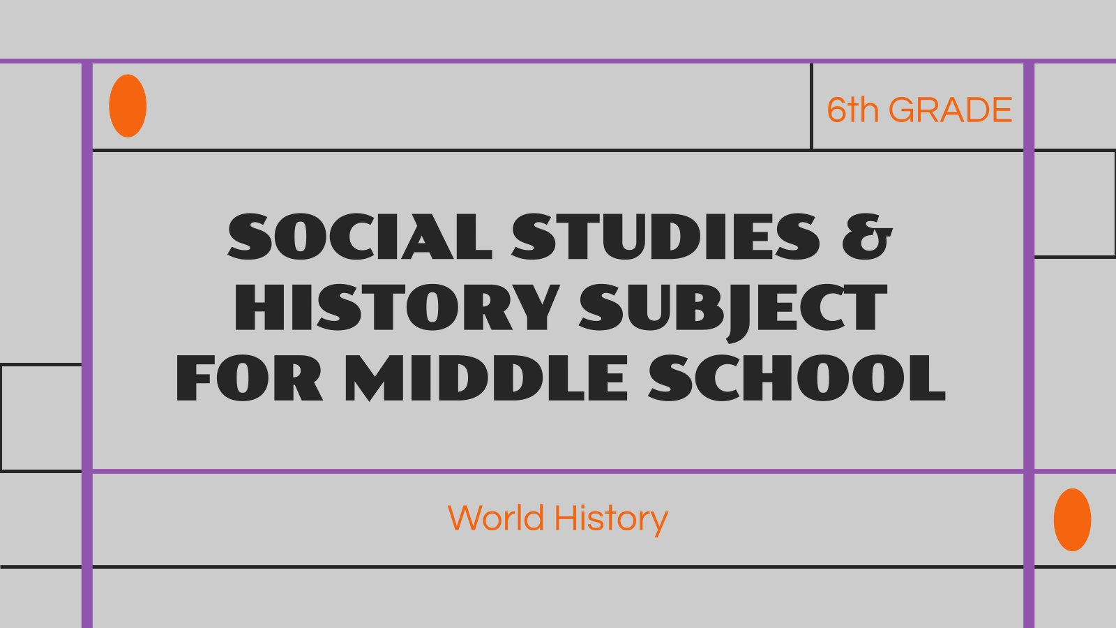 Social Studies & History Subject for Middle School - 6th Grade: World History presentation template