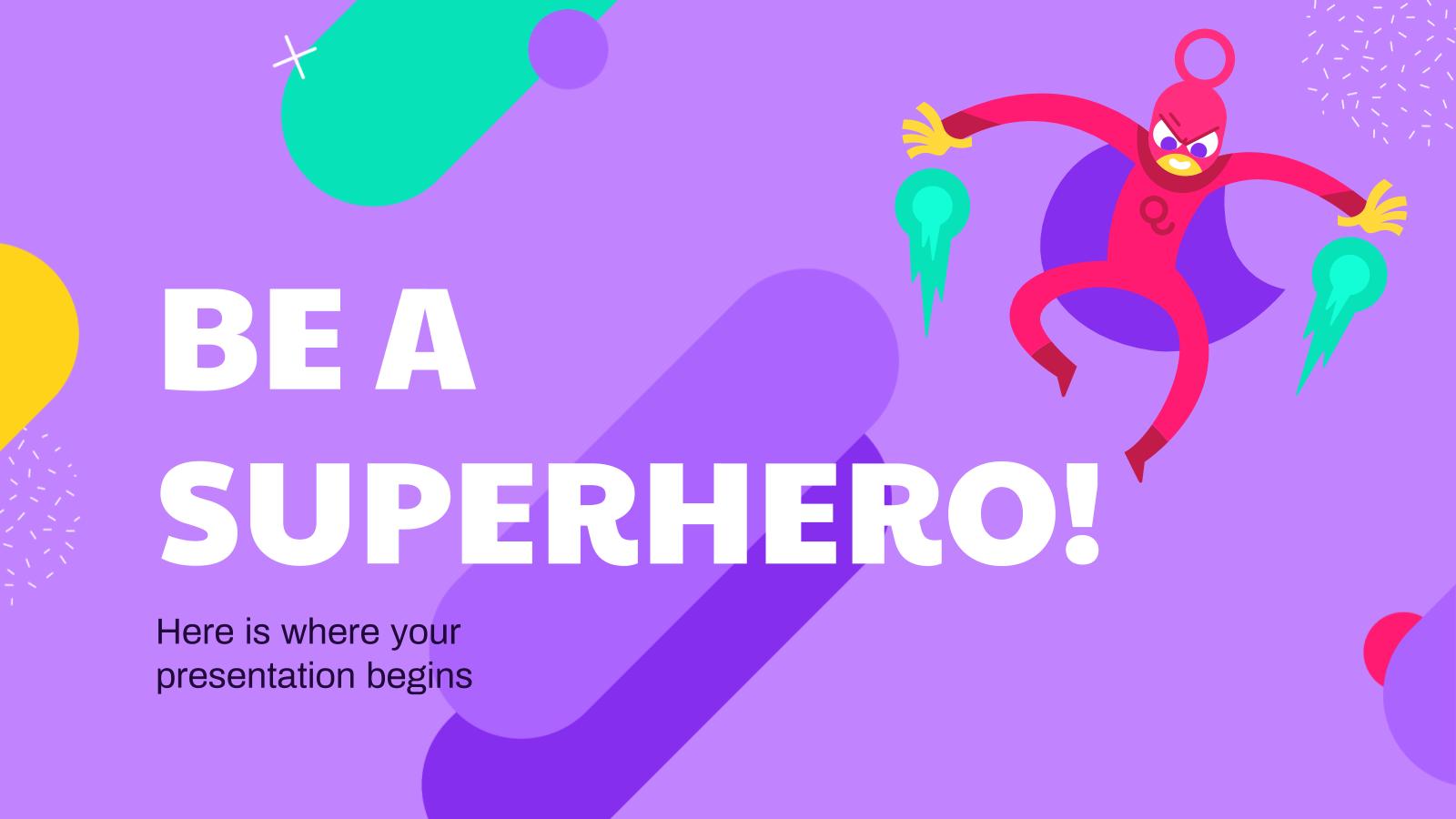 Modelo de apresentação Seja um super-herói
