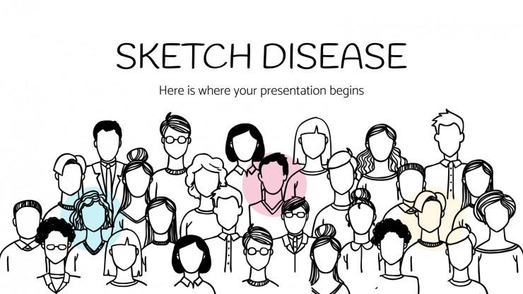 Sketch Disease presentation template