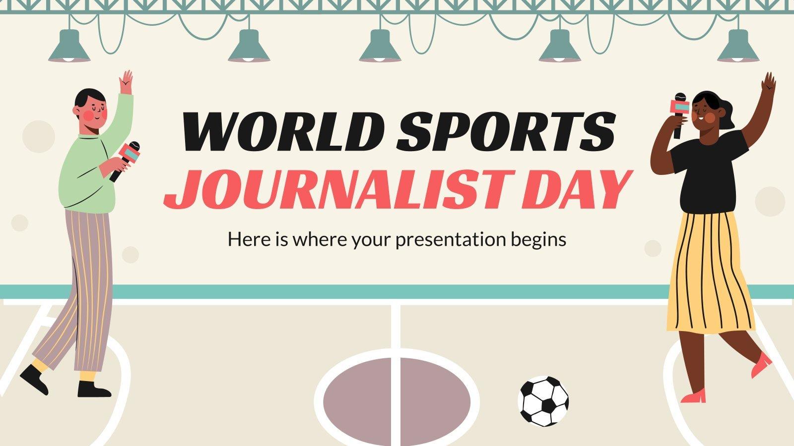 Journée internationale des journalistes sportifs : Modèles de présentation