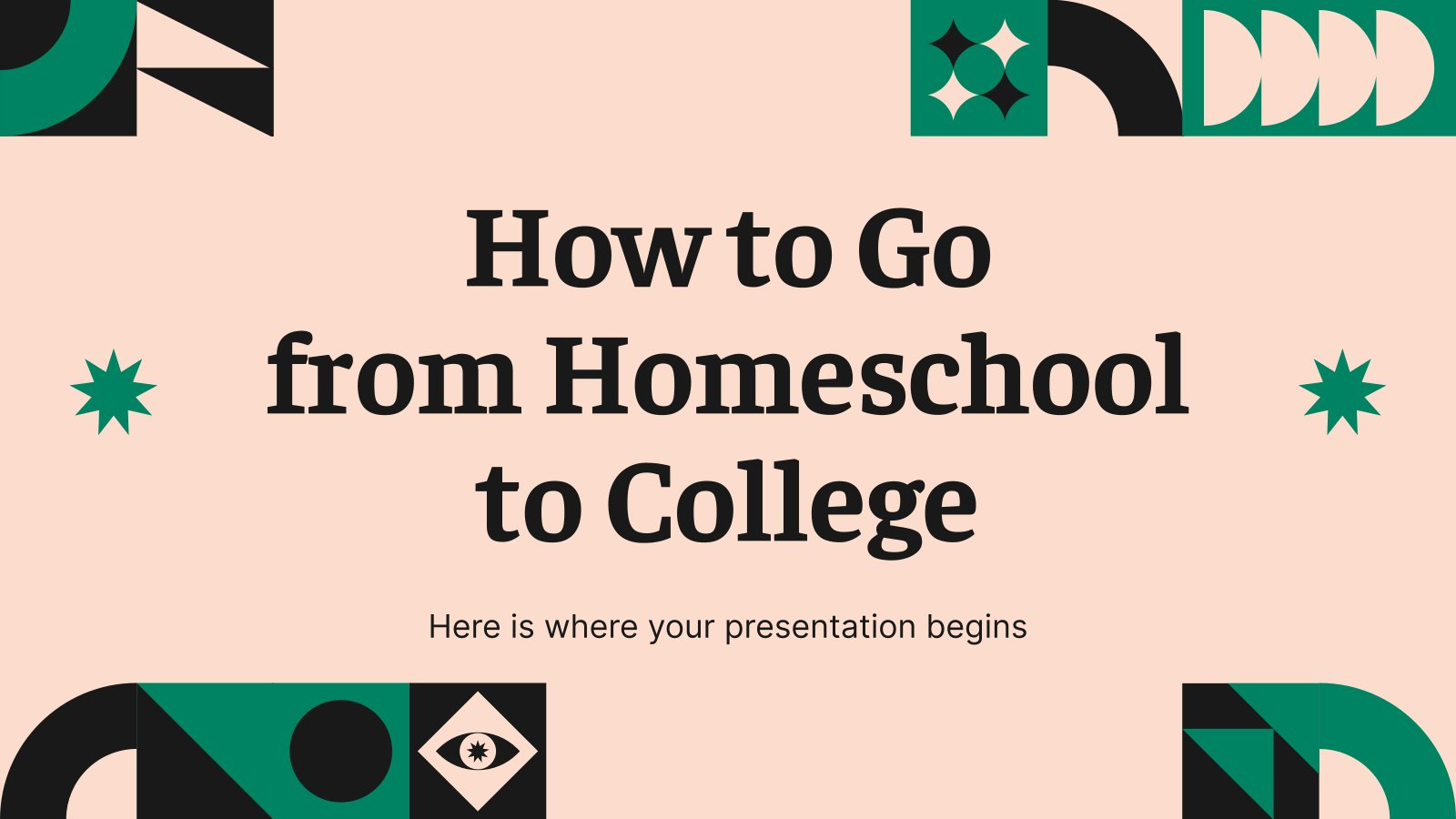 How to Go from Homeschool to College presentation template
