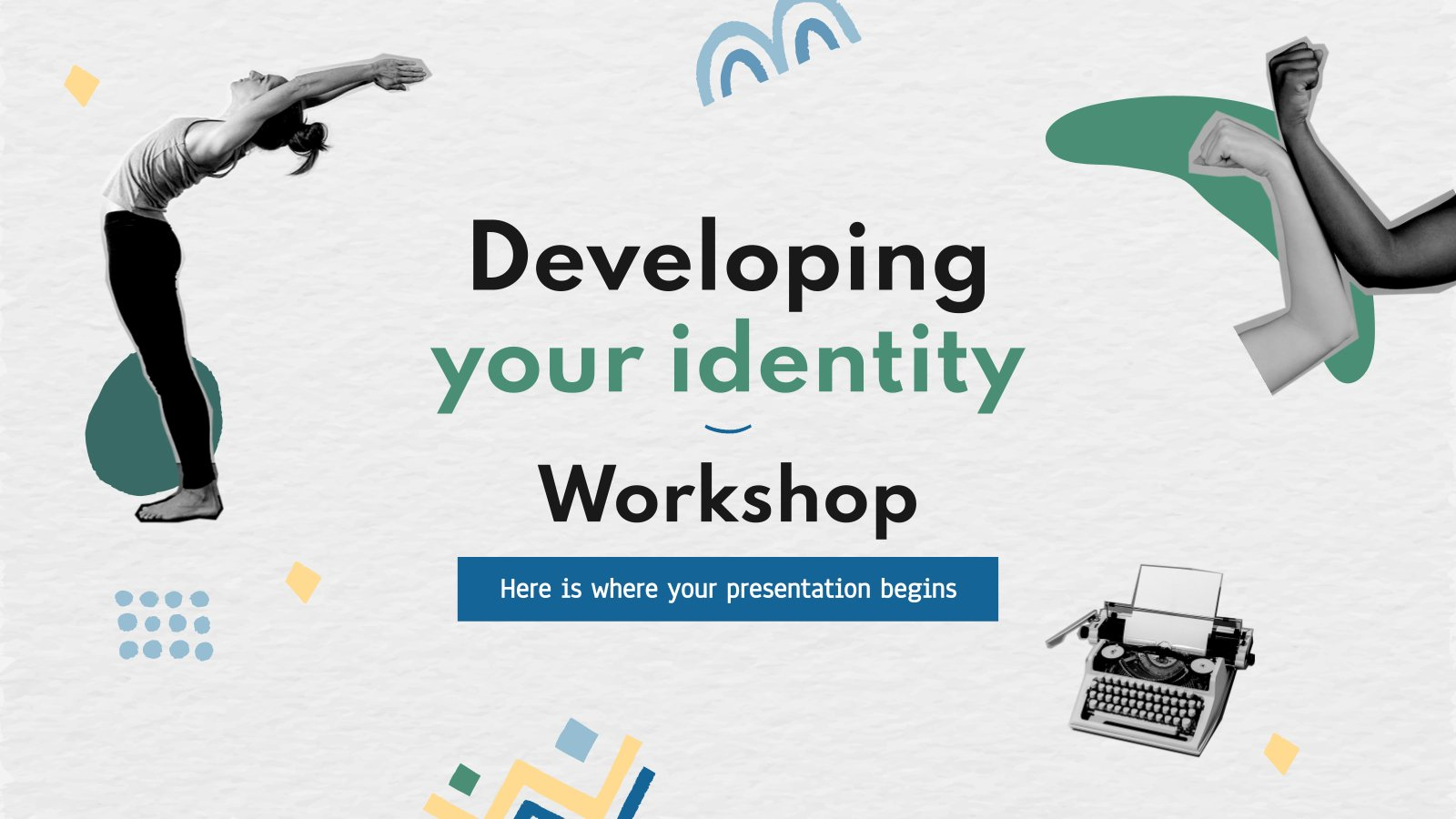 Developing Your Identity Workshop presentation template