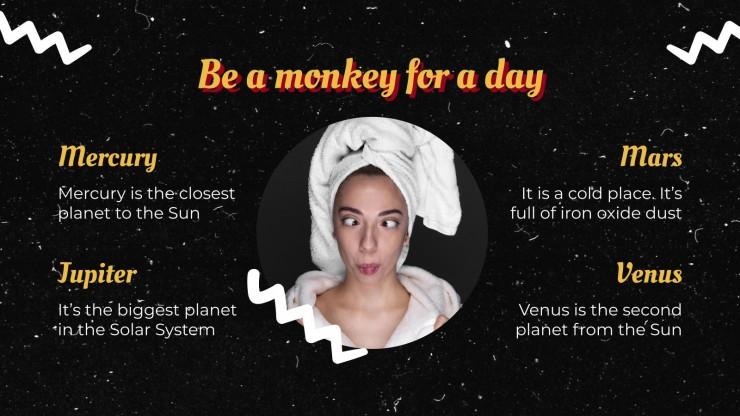 Journée de faire le singe : Modèles de présentation