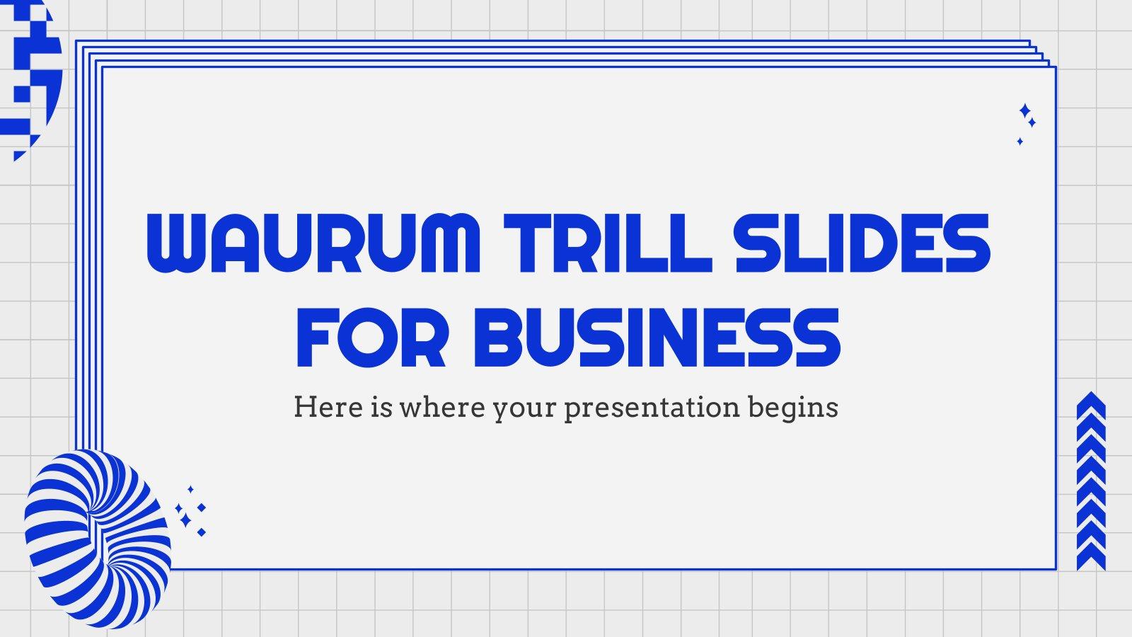 Diapositives Waurum Trill pour les affaires : Modèles de présentation
