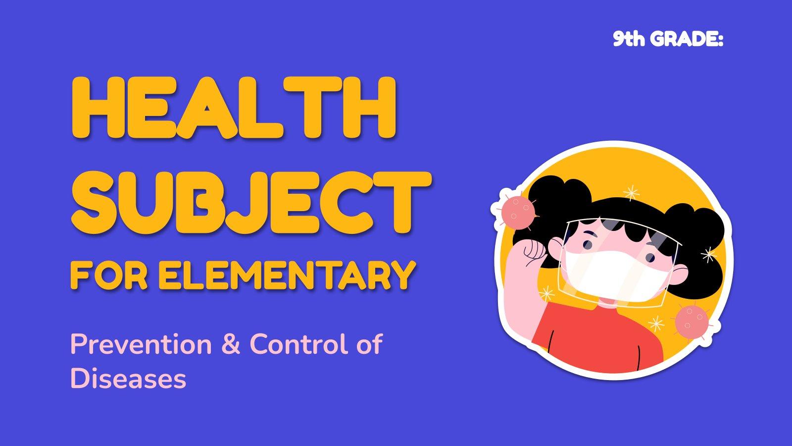 Santé pour l'élémentaire : Prévention et contrôle des maladies : Modèles de présentation