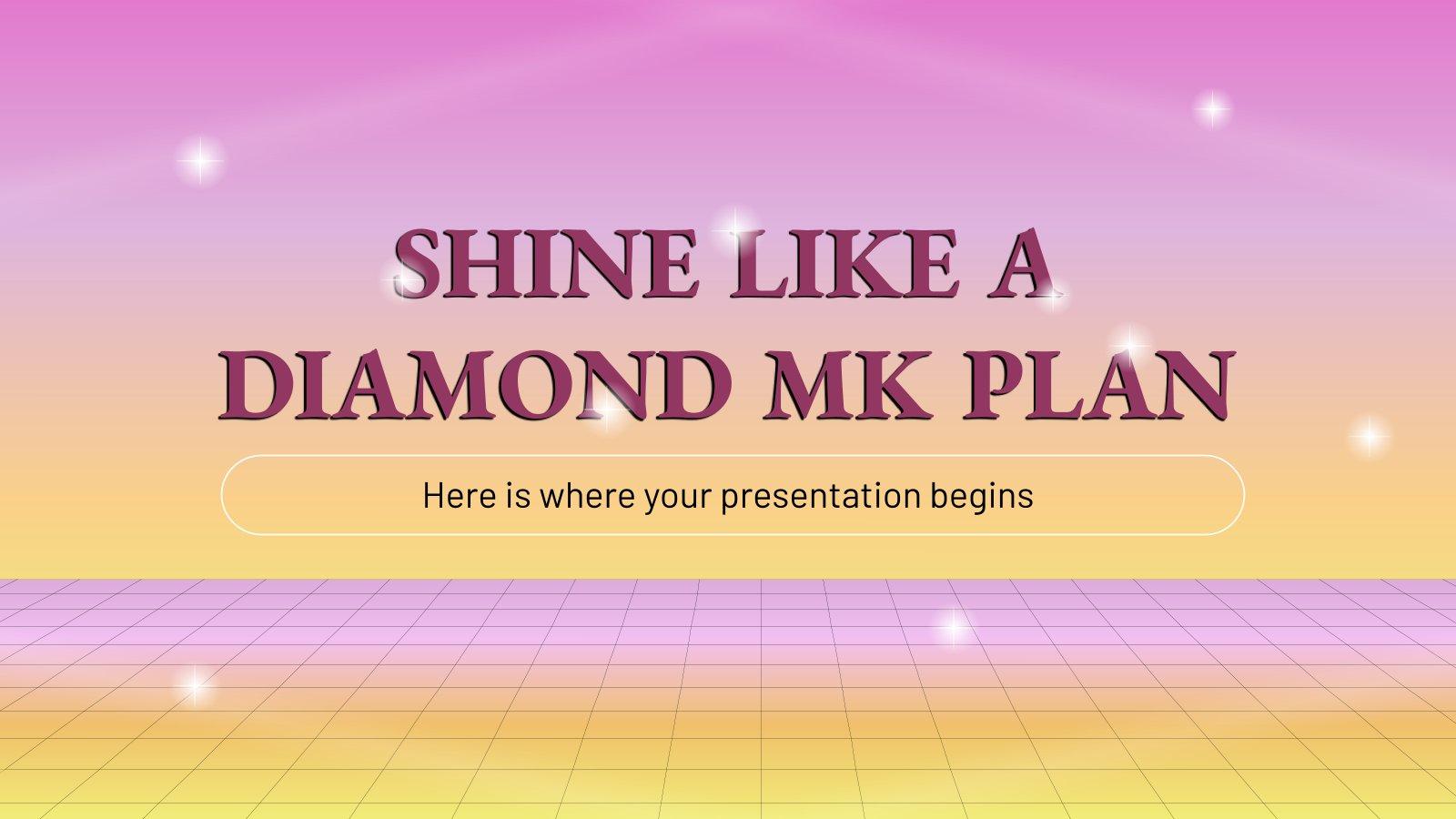 Shine Like a Diamond MK Plan presentation template
