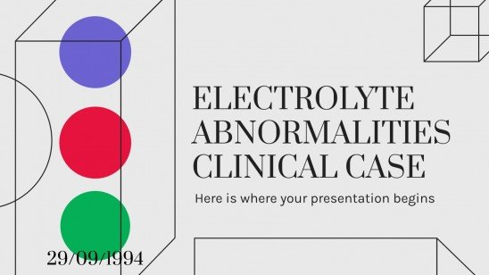 Electrolyte Abnormalities Clinical Case presentation template