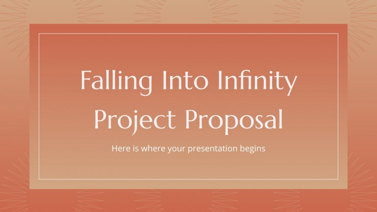 Falling Into Infinity Project Proposal presentation template