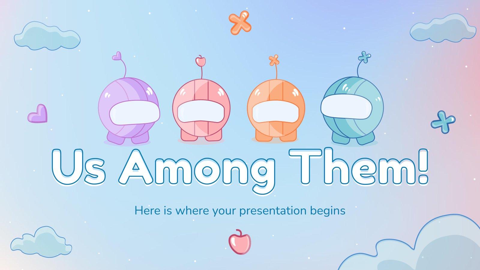 Nous parmi eux ! : Modèles de présentation