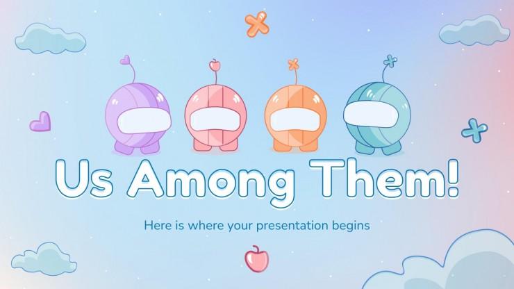 Us Among Them! presentation template