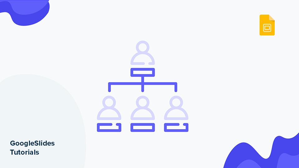 Como criar um organograma no Google Slides | Tutoriais e Dicas de apresentação