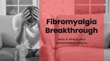 Fibromyalgia Breakthrough presentation template