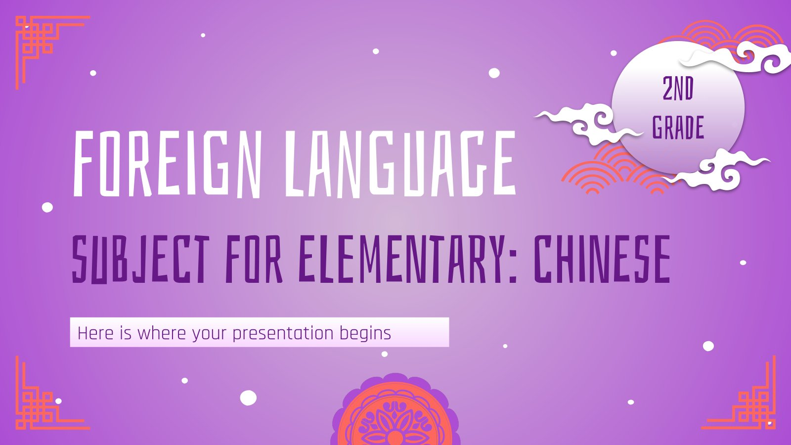 Foreign Language Subject for Elementary - 2nd Grade: Chinese presentation template