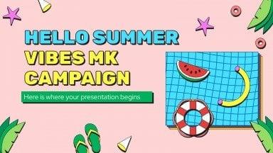 Hello Summer Vibes MK Campaign presentation template