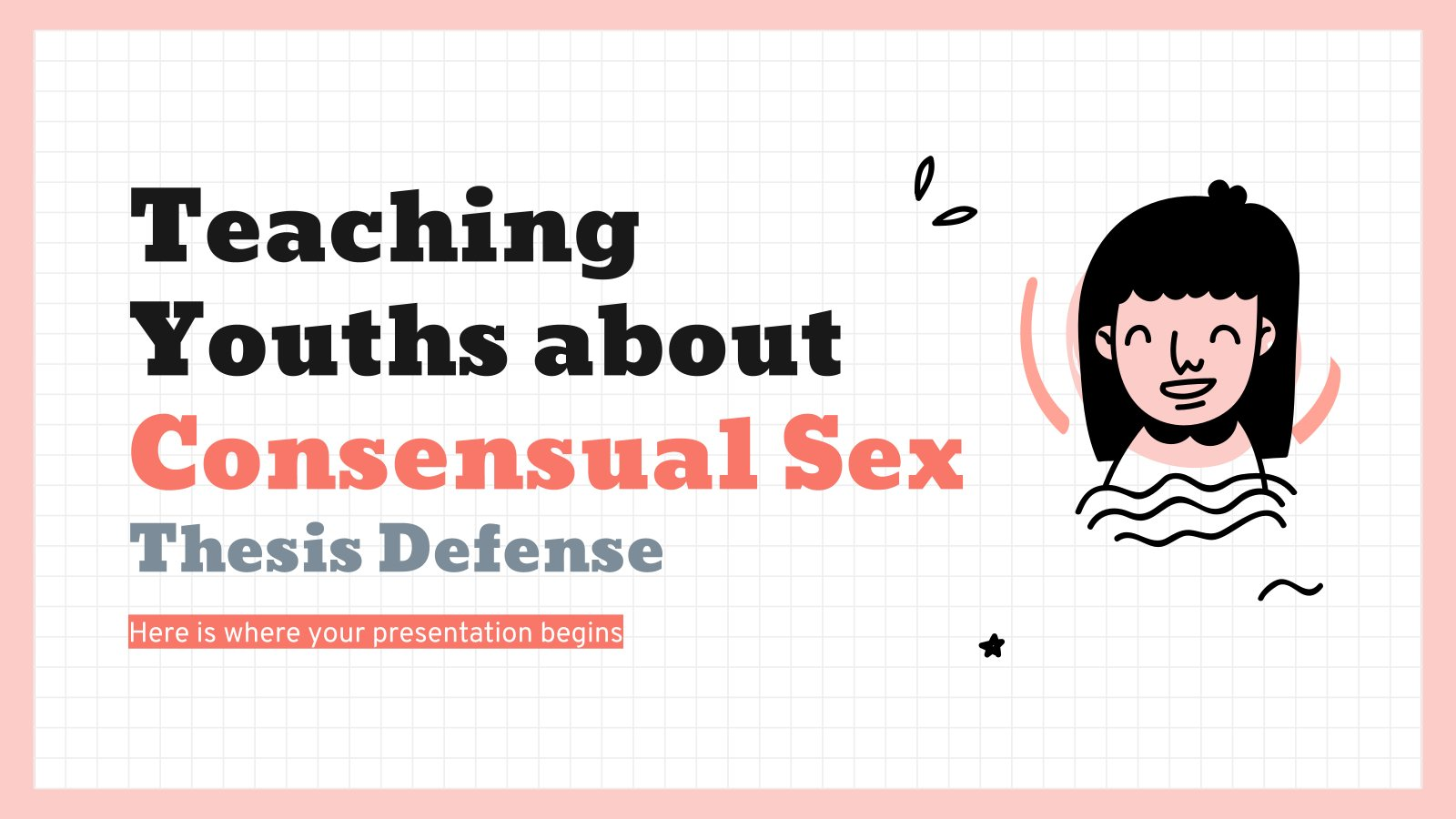 Teaching Youths about Consensual Sex Thesis Defense presentation template