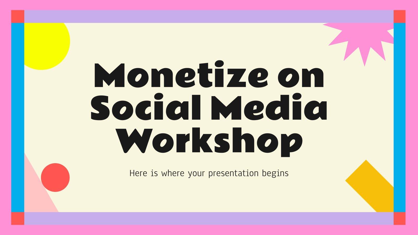 Monetize on Social Media Workshop presentation template