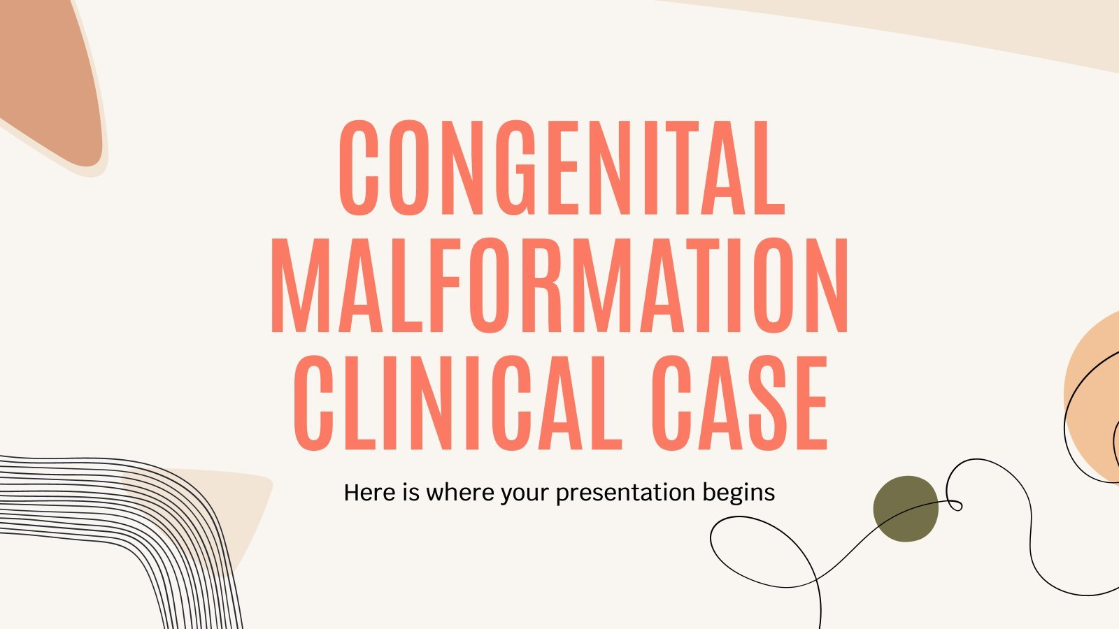 Congenital Malformation Clinical Case presentation template