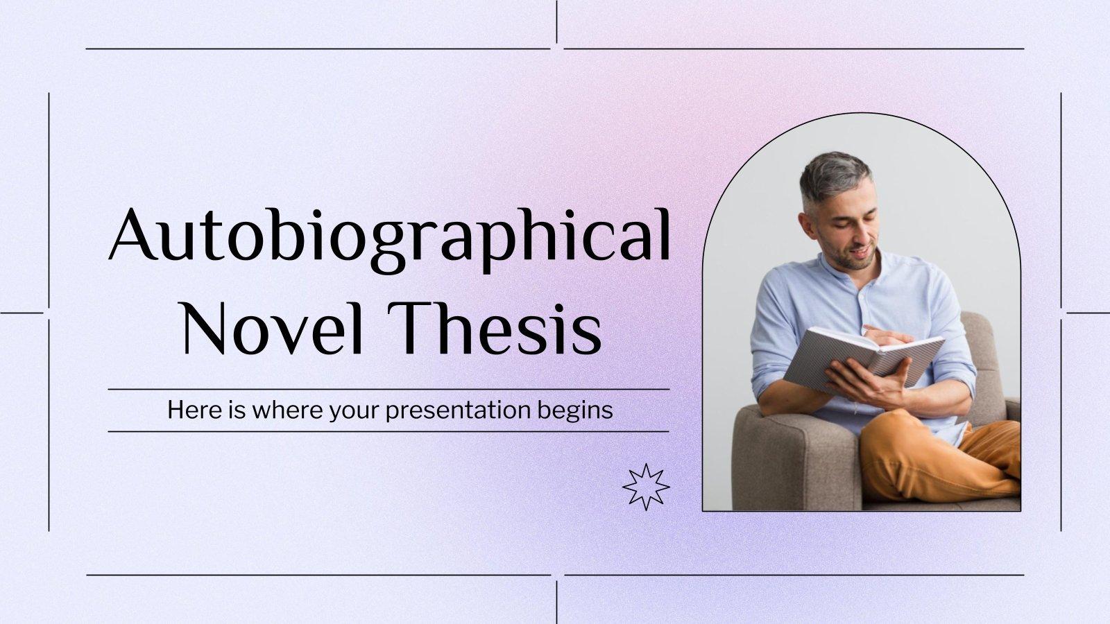 Autobiographical Novel Thesis presentation template