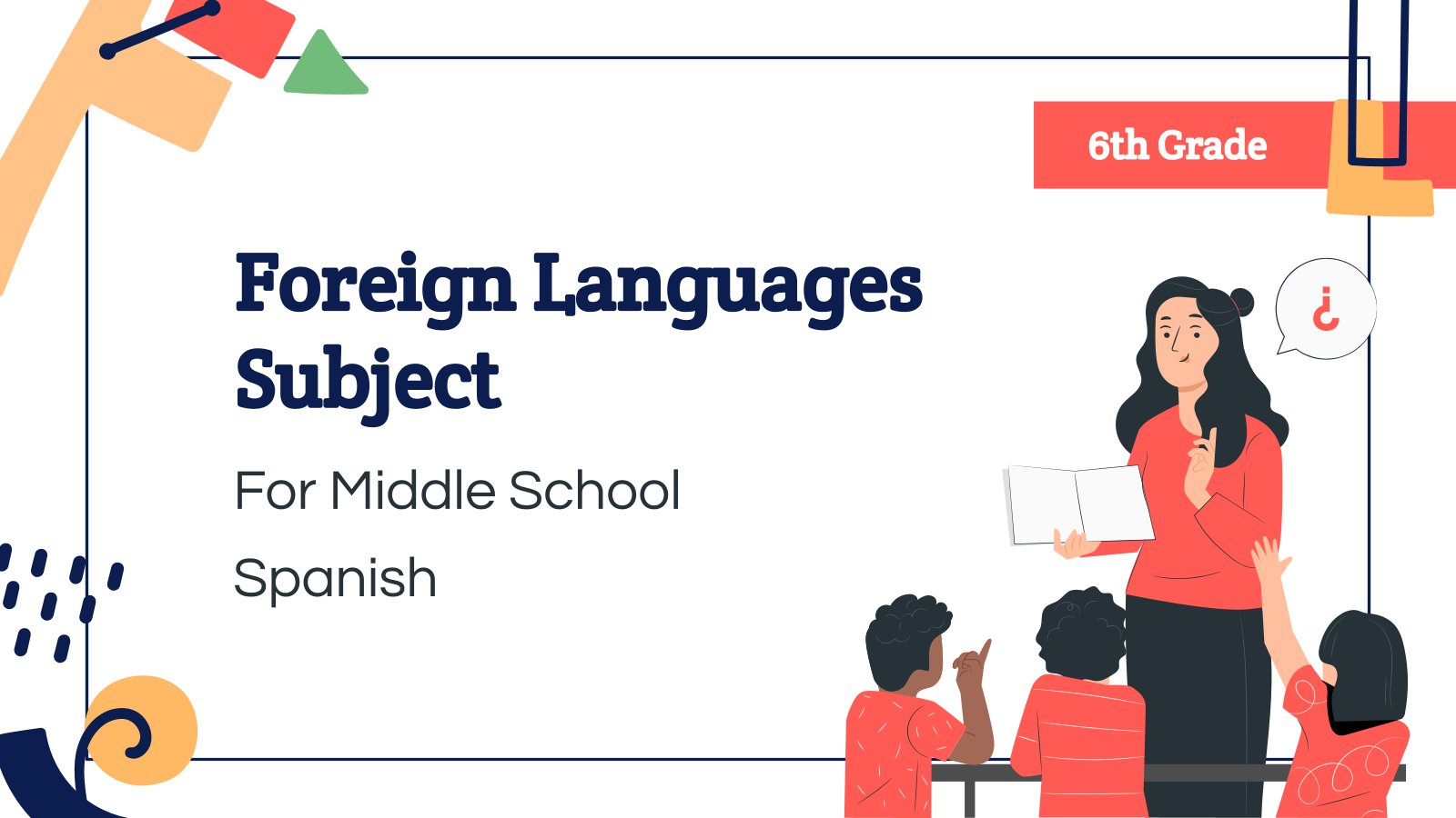 Foreign Languages Subject for Middle School - 6th Grade: Spanish presentation template