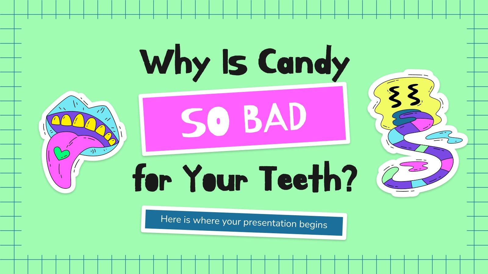 Modelo de apresentação Por que os doces são tão maus para seus dentes?