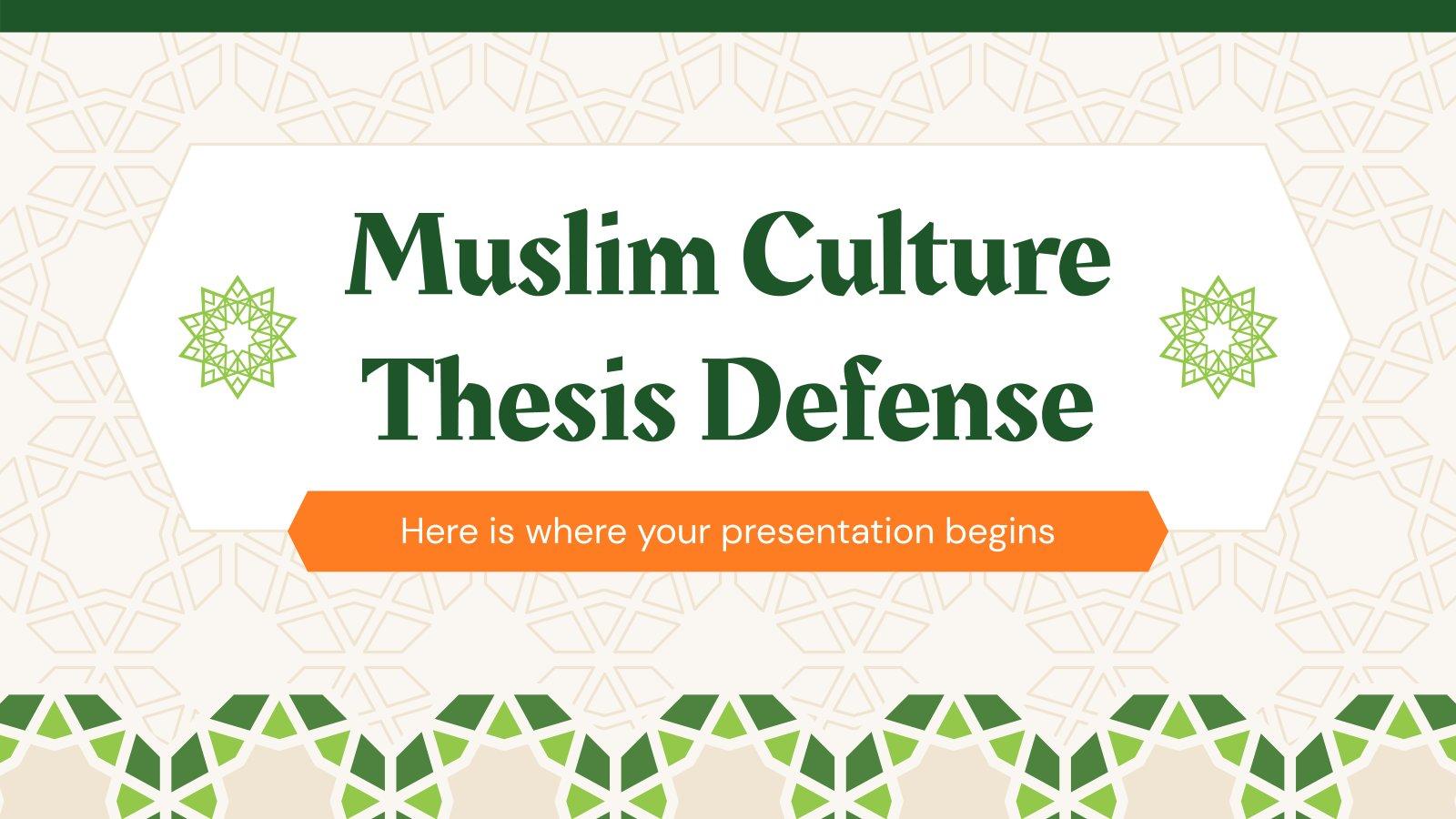 Muslim Culture Thesis Defense presentation template