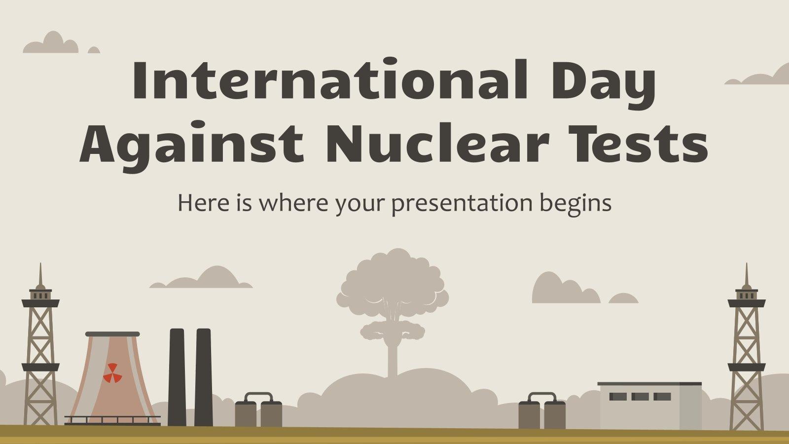 Internationaler Tag gegen Atomtests Präsentationsvorlage