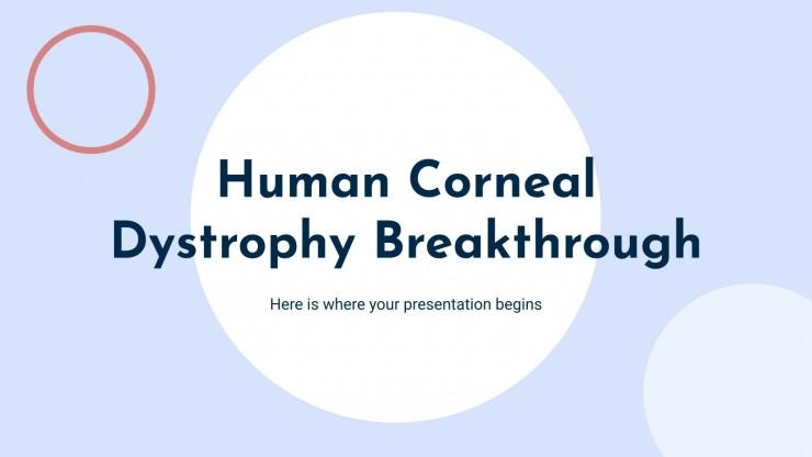 Durchbruch bei der menschlichen Hornhautdystrophie Präsentationsvorlage
