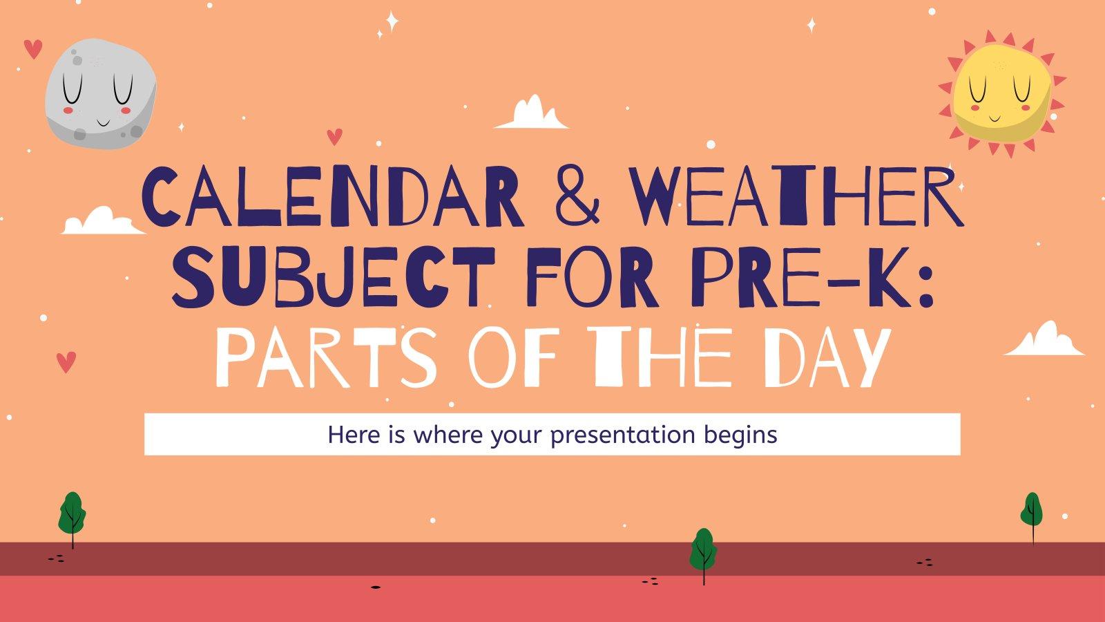 Kalender & Wetter Thema für Pre-K: Tageszeit Präsentationsvorlage