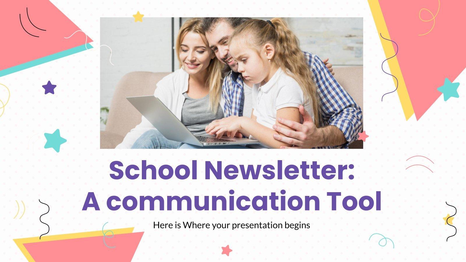 School Newsletter: A Communication Tool presentation template